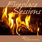 Fireplace Sessions ...50 Trax - Real Good Moments by Various Artists