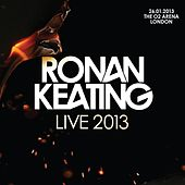 Live 2013 at The O2 Arena, London von Ronan Keating