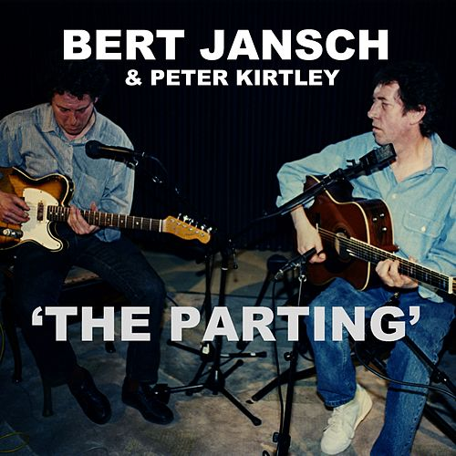 The Parting (From the film 'Acoustic Routes') by Bert Jansch