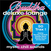 Buddha Deluxe Lounge Vol.2 ...mystic Bar Sounds von Various Artists