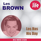 Les Has His Day by Les Brown