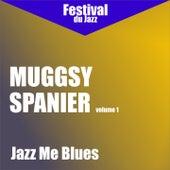 Jazz Me Blues (Muggsy Spanier - Vol. 1) by Muggsy Spanier