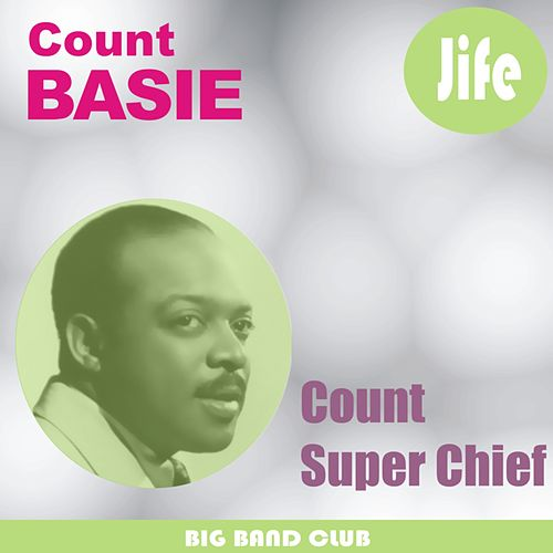 Count Super Chief by Count Basie