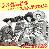 For A Few Dollars Less by Carlos And The Bandidos