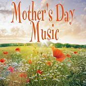 Mother's Day Music von Various Artists