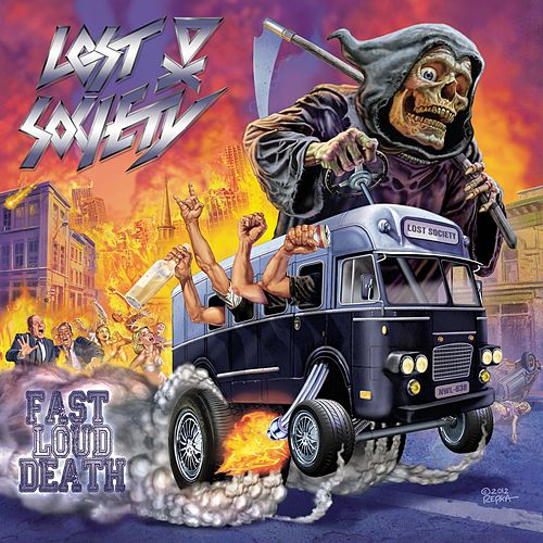 Fast Loud Death by The Lost Society