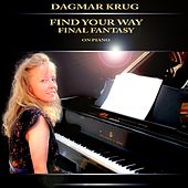 Find Your Way - Final Fantasy on Piano by Dagmar Krug