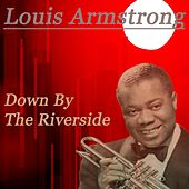 Down By The Riverside von Louis Armstrong
