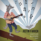 Another Bluebird Day by Justin Farren