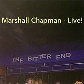 Live At the Bitter End by Marshall Chapman