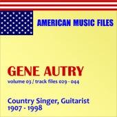 Gene Autry - Volume 3 by Gene Autry