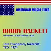 Bobby Hackett - Volume 1 by Bobby Hackett