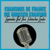 Chansons De France-Die Großen Chanson - Legenden Und Ihre Schönsten Lieder Vol. 1 von Various Artists