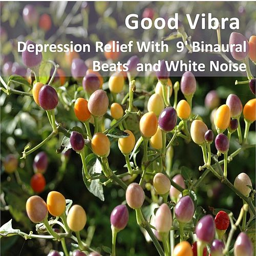 Depression Relief With 9' Binaural Beats and White Noise by Goodvibra
