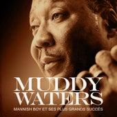 Muddy Waters : Mannish Boy et ses plus grands succès (Remastered) von Muddy Waters