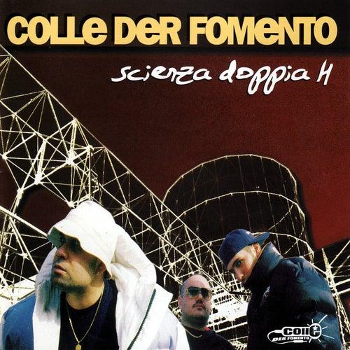 Scienza Doppia H von Colle der Fomento