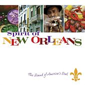 Spirit of New Orleans: The Sound of America's Soul by Various Artists