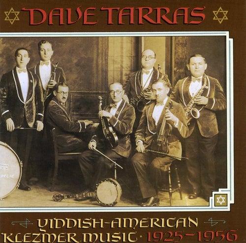 Yiddish-American Klezmer Music - 1925-1956 by Dave Tarras