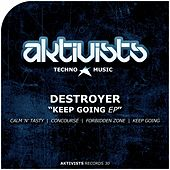 Keep Going Ep de Destroyer (Techno)
