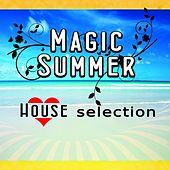 Magic Summer House Selection von Various Artists