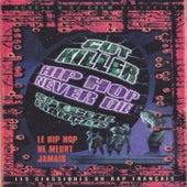 Hip Hop Never Die (French Mix) de Various Artists