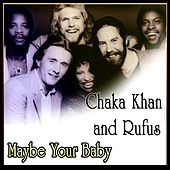 Maybe Your Baby de Chaka Khan