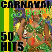 50 Hits Carnaval do Brasil von Various Artists