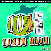 104pro Oldie Hits - The Greatest Oldie Hits Presented By 104pro Media (Vol. 5) by Various Artists