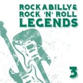 Rockabilly & Rock´n´Roll Legends 3 by Various Artists