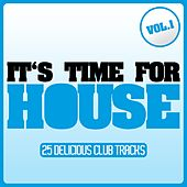 It's Time for House, Vol. 1 von Various Artists