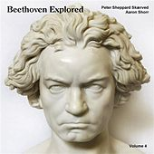 Beethoven Explored, Vol. 4 by Peter Sheppard Skaerved