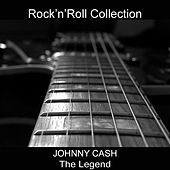 Johnny Cash the Legend (Rock'n'Roll Collection) de Various Artists