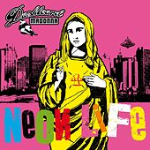 Neon Life (Expanded Edition) by Dashboard Madonna