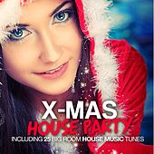 X-Mas House Party 2012 by Various Artists