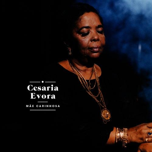 Mãe Carinhosa by Cesaria Evora