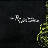The Revival Tour 2012 Collections by Various Artists