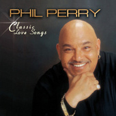 Classic Love Songs de Phil Perry