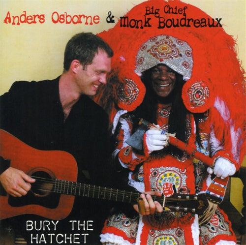 Bury The Hatchet by Anders Osborne