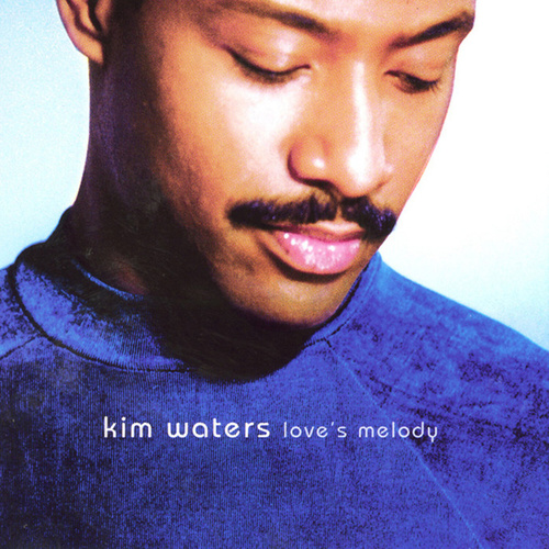 Love's Melody by Kim Waters