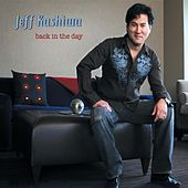 Back In The Day von Jeff Kashiwa
