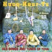 Sixty Horses In My Herd by Huun-Huur-Tu