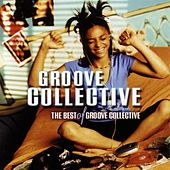 The Best of Groove Collective by Groove Collective