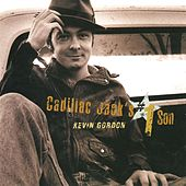 Cadillac Jack's #1 Son by Kevin Gordon
