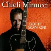 Got It Goin' On by Chieli Minucci