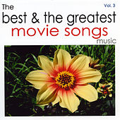 The Best & The Greatest Movie Songs Vol.3 de Various Artists