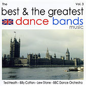 The Best & The Greatest Dance Bands Vol.3 de Various Artists