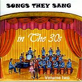 Songs They Sang in the 1930's Vol.2 de Various Artists