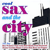 Cool Sax In The City - Vol. Two by Various Artists