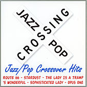 Jazz/Pop Crossover Hits by Various Artists