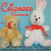 Childhood Songs - Vol. 3 by Various Artists